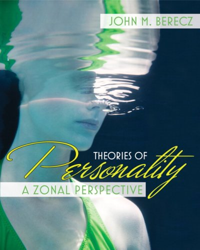 Theories of Personality A Zonal Perspective  2009 edition cover