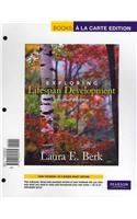 Exploring Lifespan Development, Books a la Carte Edition  2nd 2011 9780205806164 Front Cover