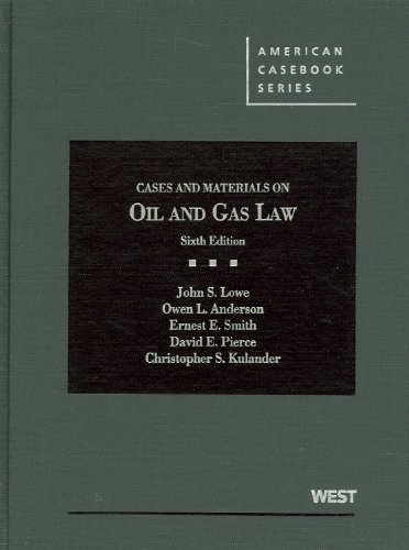 Cases and Materials on Oil and Gas Law  6th 2013 (Revised) edition cover
