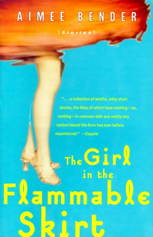 Girl in the Flammable Skirt Stories N/A edition cover
