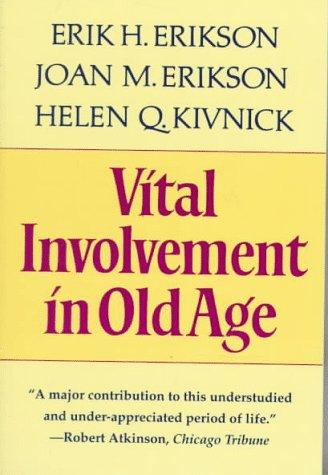 Vital Involvement in Old Age   1986 (Reprint) edition cover