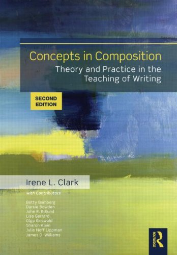 Concepts in Composition Theory and Practice in the Teaching of Writing 2nd 2012 (Revised) edition cover