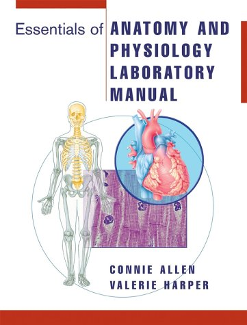 Essentials of Anatomy and Physiology Laboratory Manual  6th 2004 (Lab Manual) edition cover