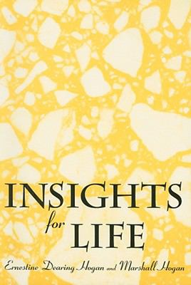 Insights for Life  N/A 9780533158164 Front Cover