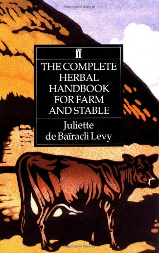 Complete Herbal Handbook for Farm and Stable  4th 1991 edition cover