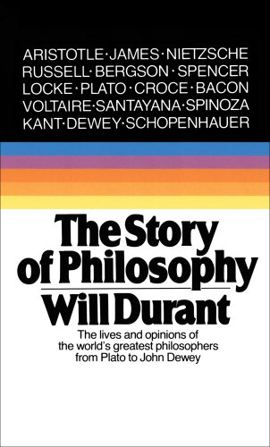 Story of Philosophy The Lives and Opinions of the World's Greatest Great Philosophers 2nd 1991 edition cover