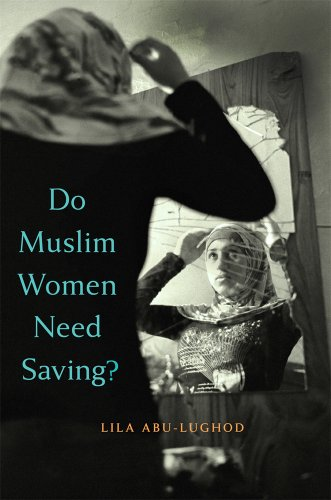 Do Muslim Women Need Saving?   2013 edition cover