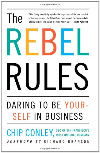 Rebel Rules Daring to Be Yourself in Business  2001 edition cover