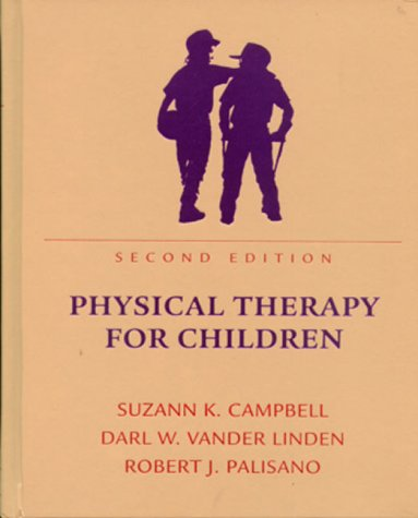 Physical Therapy for Children  2nd 2000 (Revised) edition cover