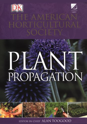 American Horticultural Society Plant Propagation   1999 edition cover