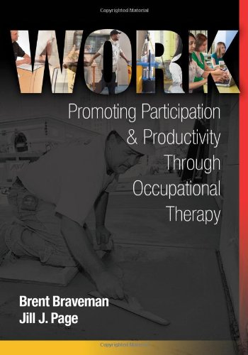 Work Promoting Participation and Productivity Through Occupational Therapy  2012 edition cover