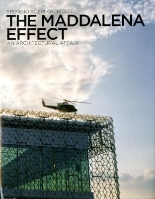 Maddalena Effect An Architectural Affair  2010 9780847835164 Front Cover