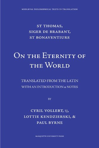 St. Thomas, Siger de Brabant, St. Bonaventure On the Eternity of the World N/A edition cover