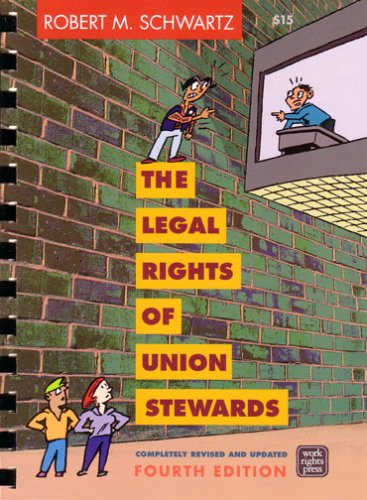 Legal Rights of Union Stewards 4th 2006 edition cover
