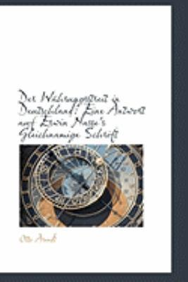Der Wahrungsstreit in Deutschland: Eine Antwort Auf Erwin Nasse's Gleichnamige Schrift  2009 edition cover