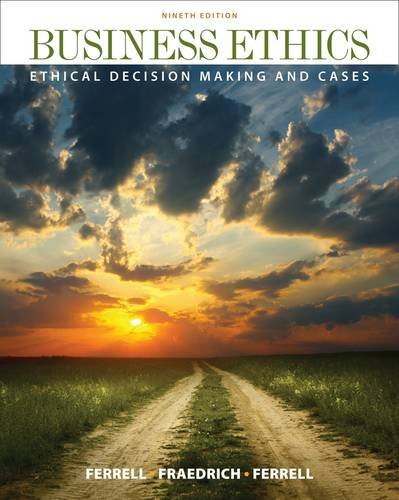 Business Ethics Ethical Decision Making and Cases 9th 2013 edition cover