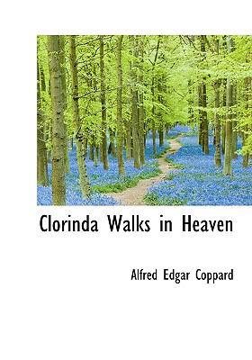 Clorinda Walks in Heaven N/A 9781115249164 Front Cover