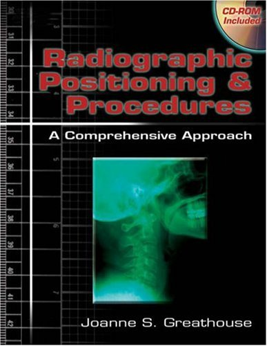 Radiographic Positioning and Procedures A Comprehensive Approach 2nd 2006 9781401841164 Front Cover