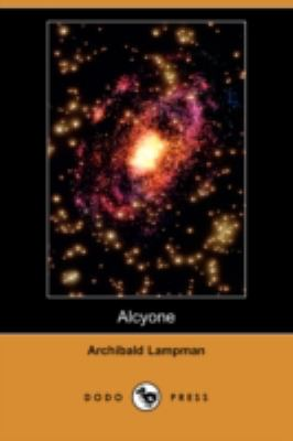 Alcyone:   2008 9781406549164 Front Cover