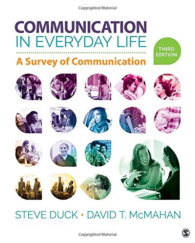 Communication in Everyday Life A Survey of Communication 3rd 2018 9781506315164 Front Cover