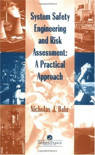 System Safety Engineering and Risk Assessment A Practical Approach  1997 edition cover