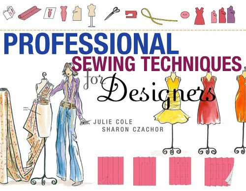Professional Sewing Techniques for Designers   2009 edition cover