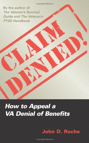 Claim Denied! How to Appeal a VA Denial of Benefits N/A edition cover