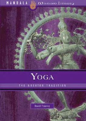Yoga The Greater Tradition N/A edition cover