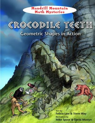 Crocodile Teeth : Geometric Shapes in Action  2010 edition cover