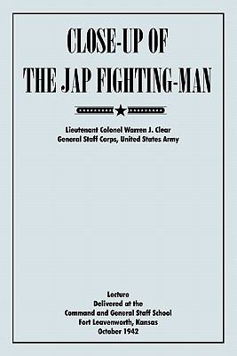 Close-Up of the Jap Fighting Man  0 edition cover