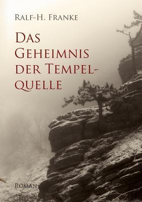 Geheimnis der Tempelquelle  N/A 9783842374164 Front Cover