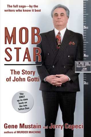 Mob Star The Story of John Gotti  2002 edition cover