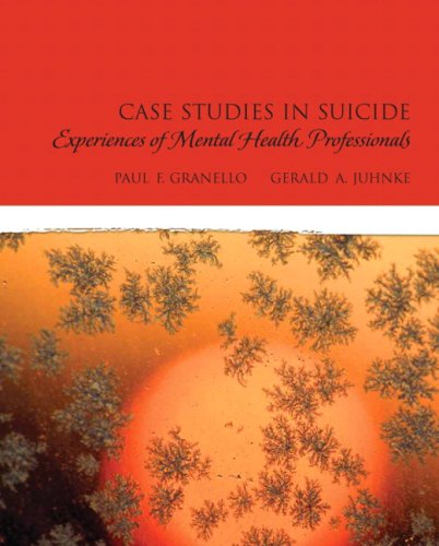 Case Studies in Suicide Experiences of Mental Heath Professionals  2010 edition cover