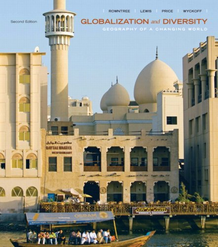 Globalization and Diversity Geography of a Changing World Value Pack (includes Mapping Workbook and Goode's Atlas) 2nd 2008 9780135126165 Front Cover