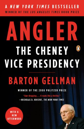 Angler The Cheney Vice Presidency  2009 edition cover