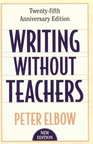 Writing Without Teachers  2nd 1998 (Revised) edition cover