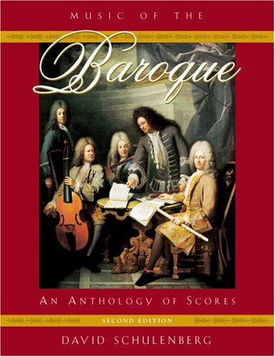 Music of the Baroque An Anthology of Scores 2nd 2008 edition cover