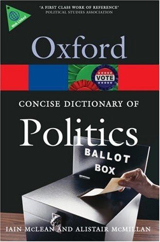 Concise Oxford Dictionary of Politics  3rd 2008 (Revised) edition cover