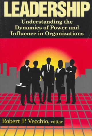 Leadership Understanding the Dynamics of Power and Influence in Organizations N/A edition cover