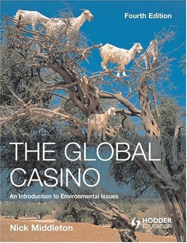 Global Casino An Introduction to Environmental Issues 4th 2008 (Revised) edition cover