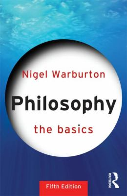 Philosophy: the Basics  5th 2013 (Revised) edition cover