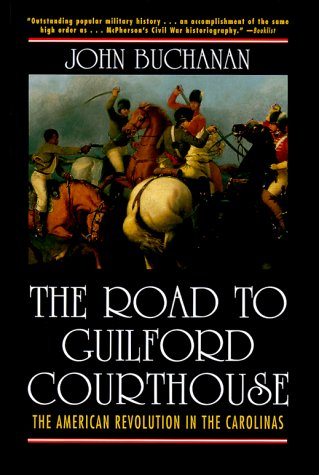 Road to Guilford Courthouse The American Revolution in the Carolinas  1997 edition cover