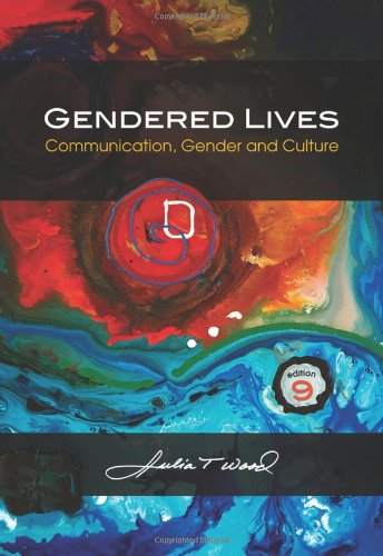 Gendered Lives Communication, Gender and Culture 9th 2011 edition cover