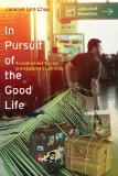 In Pursuit of the Good Life Aspiration and Suicide in Globalizing South India  2014 edition cover