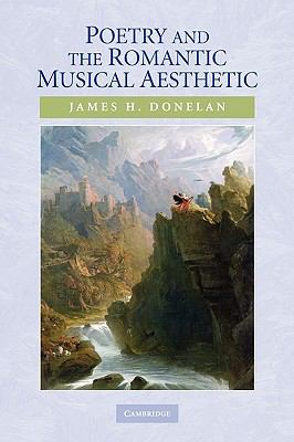 Poetry and the Romantic Musical Aesthetic   2010 9780521130165 Front Cover