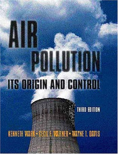 Air Pollution Its Origin and Control 3rd 1998 (Revised) edition cover