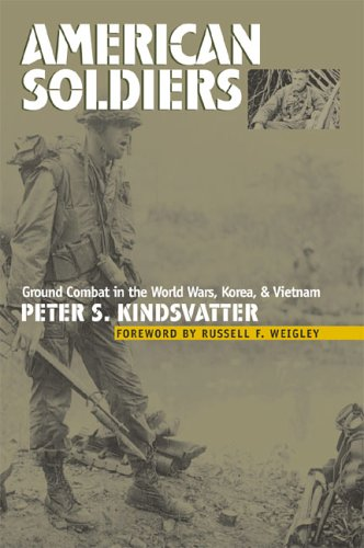 American Soldiers Ground Combat in the World Wars, Korea, and Vietnam  2003 edition cover