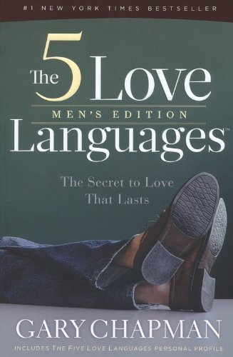 5 Love Languages Men's Edition The Secret to Love That Lasts N/A edition cover