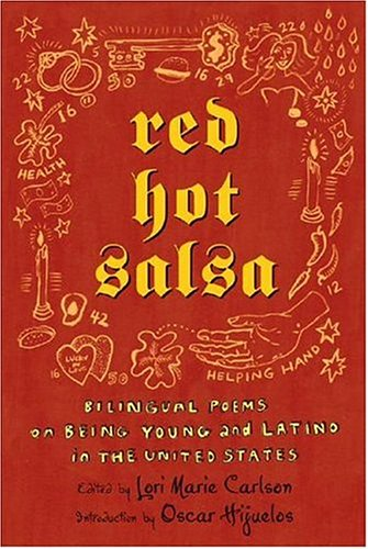 Red Hot Salsa Bilingual Poems on Being Young and Latino in the United States  2005 (Revised) 9780805076165 Front Cover