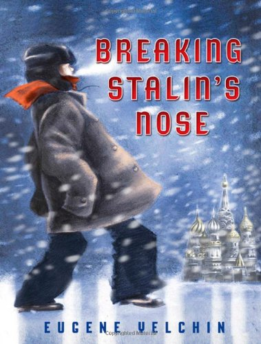 Breaking Stalin's Nose   2011 9780805092165 Front Cover